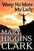 Weep No More My Lady (eBook, ePUB)