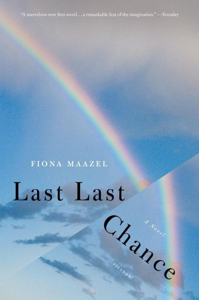 Last Last Chance (eBook, ePUB) - Maazel, Fiona
