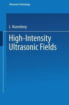 High-Intensity Ultrasonic Fields