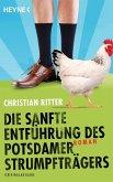 Die sanfte Entführung des Potsdamer Strumpfträgers (eBook, ePUB)