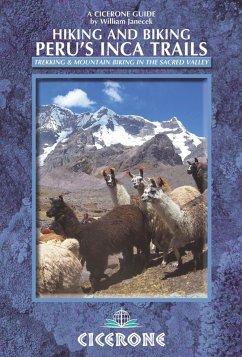 Hiking and Biking Peru's Inca Trails (eBook, ePUB) - Janecek, William