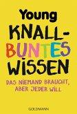 Knallbuntes Wissen (eBook, ePUB)