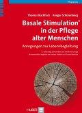 Basale Stimulation® in der Pflege alter Menschen (eBook, PDF)