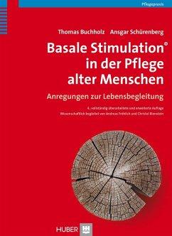 Basale Stimulation® in der Pflege alter Menschen (eBook, PDF) - Buchholz, Thomas; Schürenberg, Ansgar