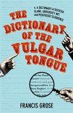 The Dictionary of the Vulgar Tongue (eBook, ePUB)