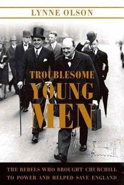 Troublesome Young Men (eBook, ePUB) - Olson, Lynne