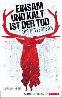 Einsam und kalt ist der Tod / Anna Magnusson Bd.1 (eBook, ePUB) - Pettersson, Lars