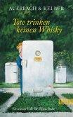 Tote trinken keinen Whisky / Pippa Bolle Bd.5 (eBook, ePUB)