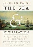 The Sea and Civilization (eBook, ePUB)
