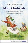 Mutti hebt ab (eBook, ePUB)
