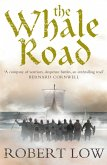 The Whale Road (The Oathsworn Series, Book 1) (eBook, ePUB)