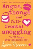 Angus, thongs and full-frontal snogging (Confessions of Georgia Nicolson, Book 1) (eBook, ePUB)