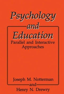 Psychology and Education - Drewry, H. N.; Notterman, J. M.