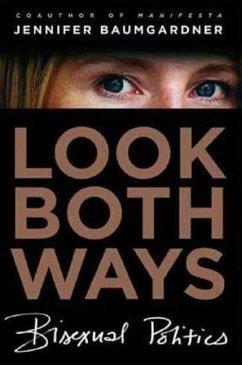 Look Both Ways (eBook, ePUB) - Baumgardner, Jennifer