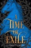 A Time of Exile (The Westlands, Book 1) (eBook, ePUB)