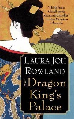 The Dragon King's Palace (eBook, ePUB) - Rowland, Laura Joh