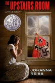 The Upstairs Room (Winner of the Newbery Honor) (eBook, ePUB)