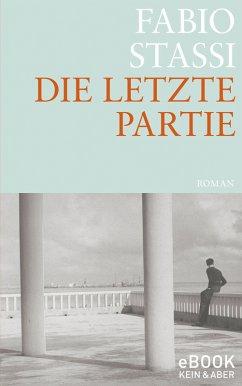 Die letzte Partie (eBook, ePUB) - Stassi, Fabio