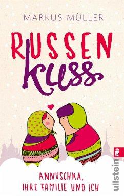Russenkuss (eBook, ePUB) - Müller, Markus