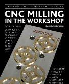 CNC Milling in the Workshop (eBook, ePUB)