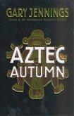 Aztec Autumn (eBook, ePUB)