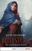 Blutstolz / Die zerschlagenen Reiche Bd.1 (eBook, ePUB)
