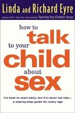 How to Talk to Your Child About Sex (eBook, ePUB)