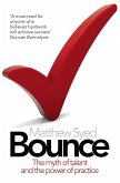 Bounce: The Myth of Talent and the Power of Practice (eBook, ePUB)