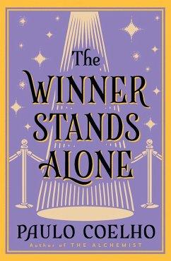 The Winner Stands Alone (eBook, ePUB) - Coelho, Paulo