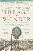 The Age of Wonder: How the Romantic Generation Discovered the Beauty and Terror of Science (eBook, ePUB)