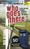 Who Goes There - 50th Anniversary Edition (eBook, ePUB)
