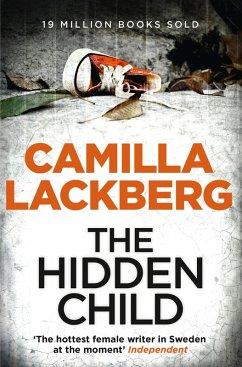 The Hidden Child (Patrik Hedstrom and Erica Falck, Book 5) (eBook, ePUB) - Lackberg, Camilla