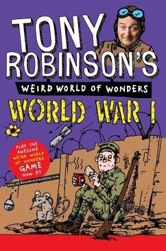 Tony Robinsons Weird World of Wonders - World War I