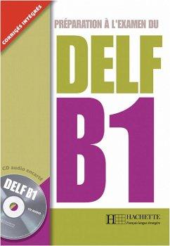DELF B1. Livre + CD audio - Veltcheff, Caroline