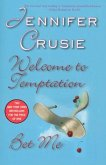 Welcome to Temptation/Bet Me (eBook, ePUB)