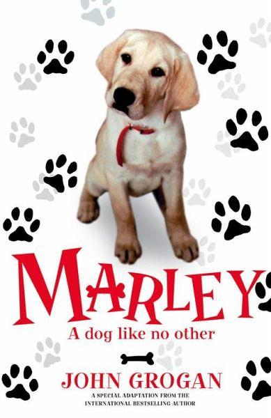 Marley: A Dog Like No Other (eBook, ePUB)