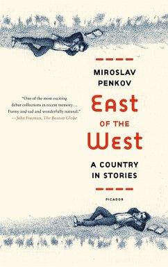 East of the West (eBook, ePUB) - Penkov, Miroslav
