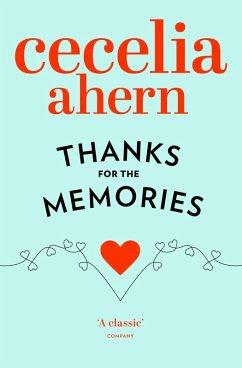 Thanks for the Memories (eBook, ePUB) - Ahern, Cecelia