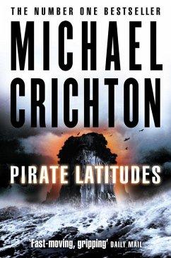 Pirate Latitudes (eBook, ePUB) - Crichton, Michael