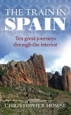 The Train in Spain (eBook, ePUB)