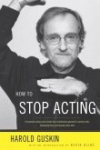How to Stop Acting (eBook, ePUB)