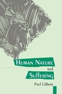 Human Nature And Suffering (eBook, PDF) - Gilbert, Paul