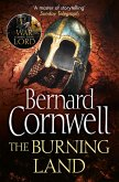 The Burning Land (The Last Kingdom Series, Book 5) (eBook, ePUB)