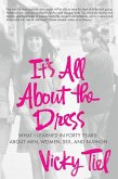 It's All About the Dress (eBook, ePUB)