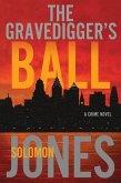 The Gravedigger's Ball (eBook, ePUB)