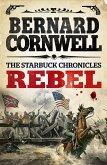 Rebel (The Starbuck Chronicles, Book 1) (eBook, ePUB)