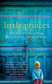 Little Princes: One Man's Promise to Bring Home the Lost Children of Nepal (eBook, ePUB)