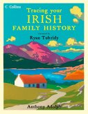 Collins Tracing Your Irish Family History (eBook, ePUB)