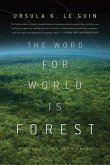 The Word for World is Forest (eBook, ePUB)