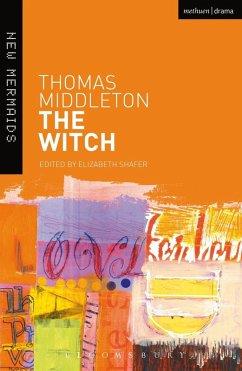 The Witch (eBook, PDF) - Middleton, Thomas